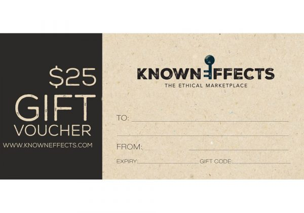 KNOWN-EFFECTS-ETHICAL-GIFT-VOUCHER-$25